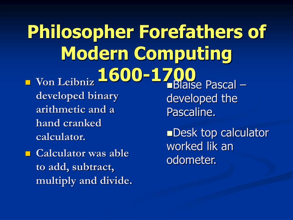 Philosopher Forefathers of Modern Computing