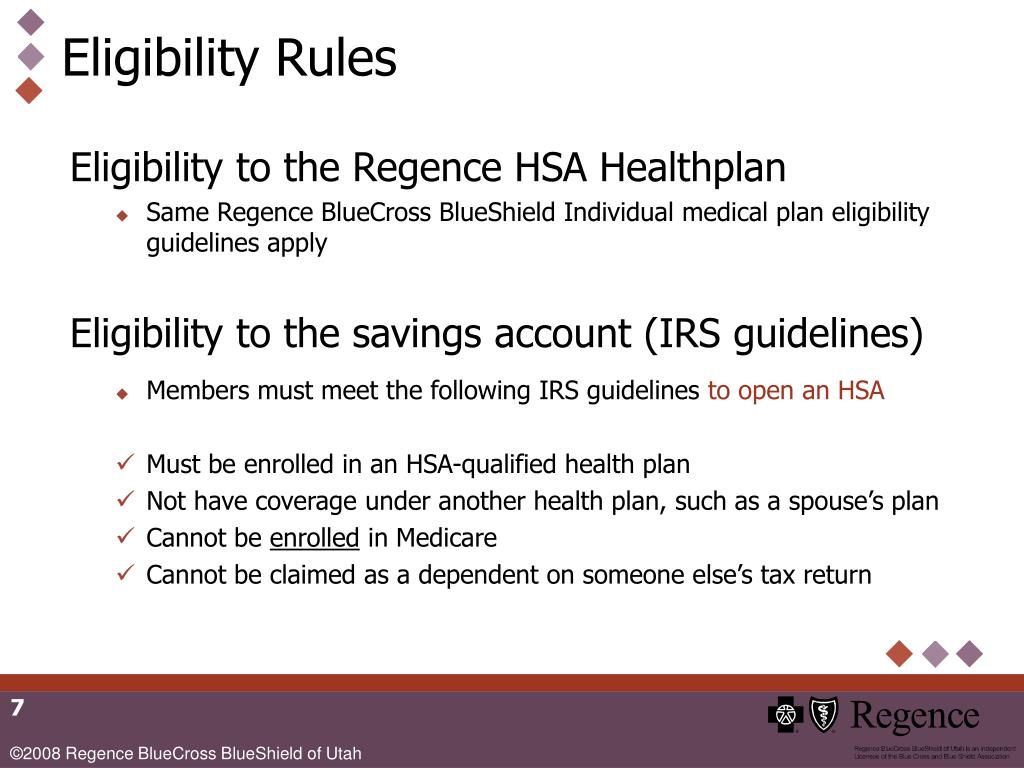 Eligibility to the Regence HSA Healthplan