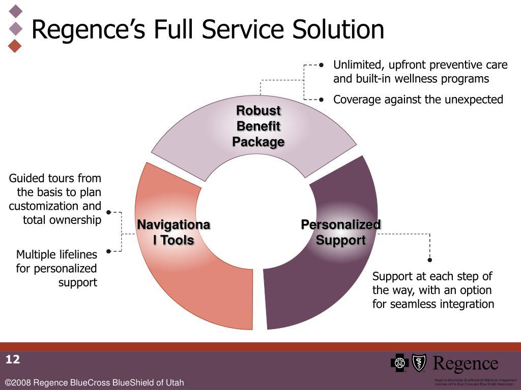 Regence's Full Service Solution