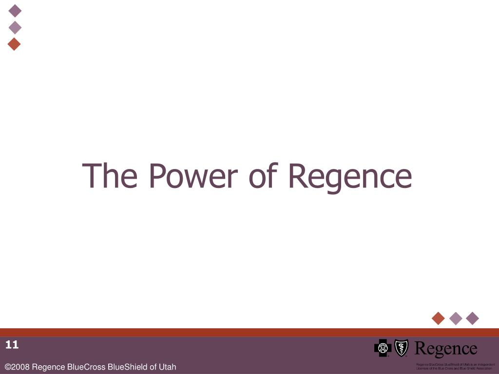 The Power of Regence