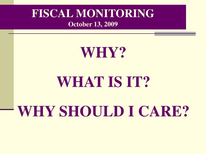 Fiscal monitoring october 13 2009