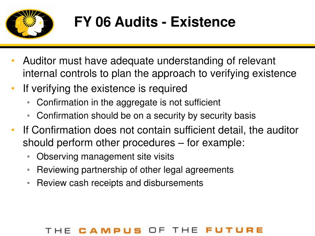 FY 06 Audits - Existence