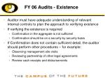 fy 06 audits existence