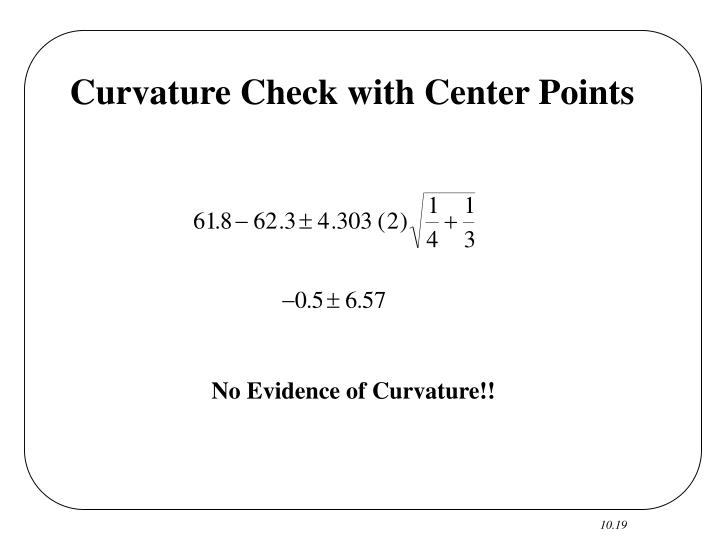 Curvature Check with Center Points