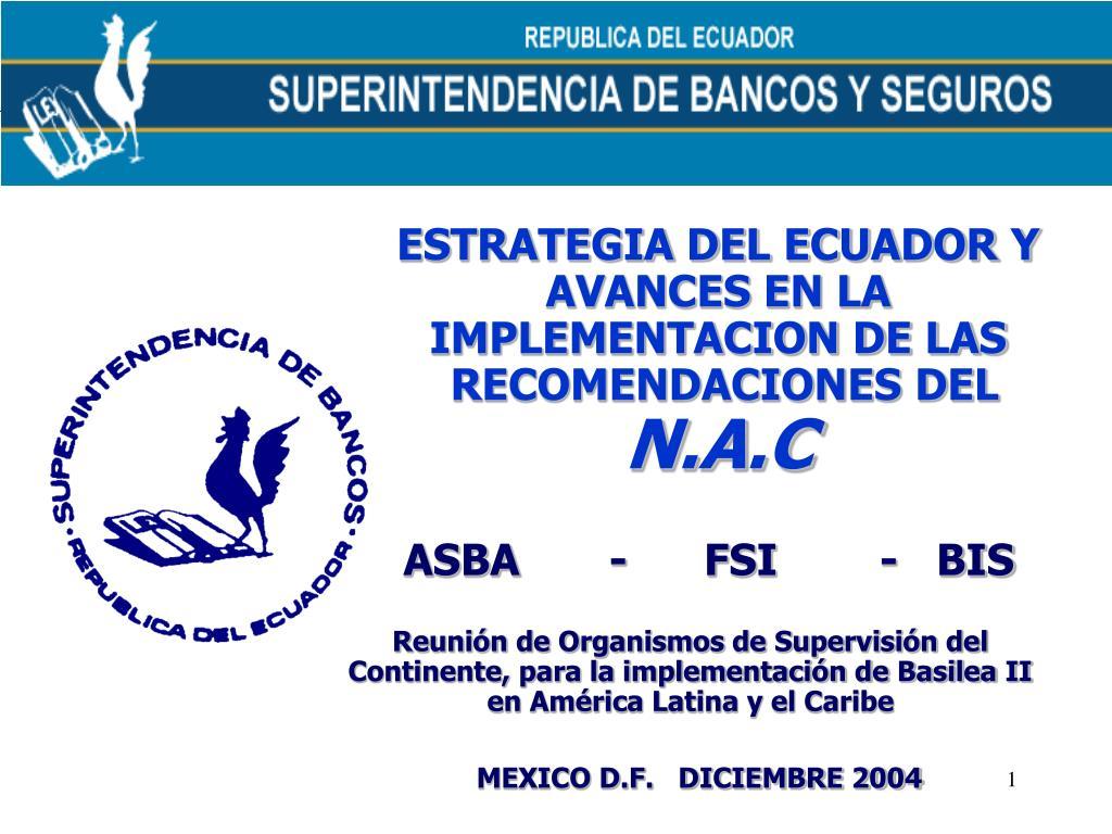 ESTRATEGIA DEL ECUADOR Y AVANCES EN LA IMPLEMENTACION DE LAS