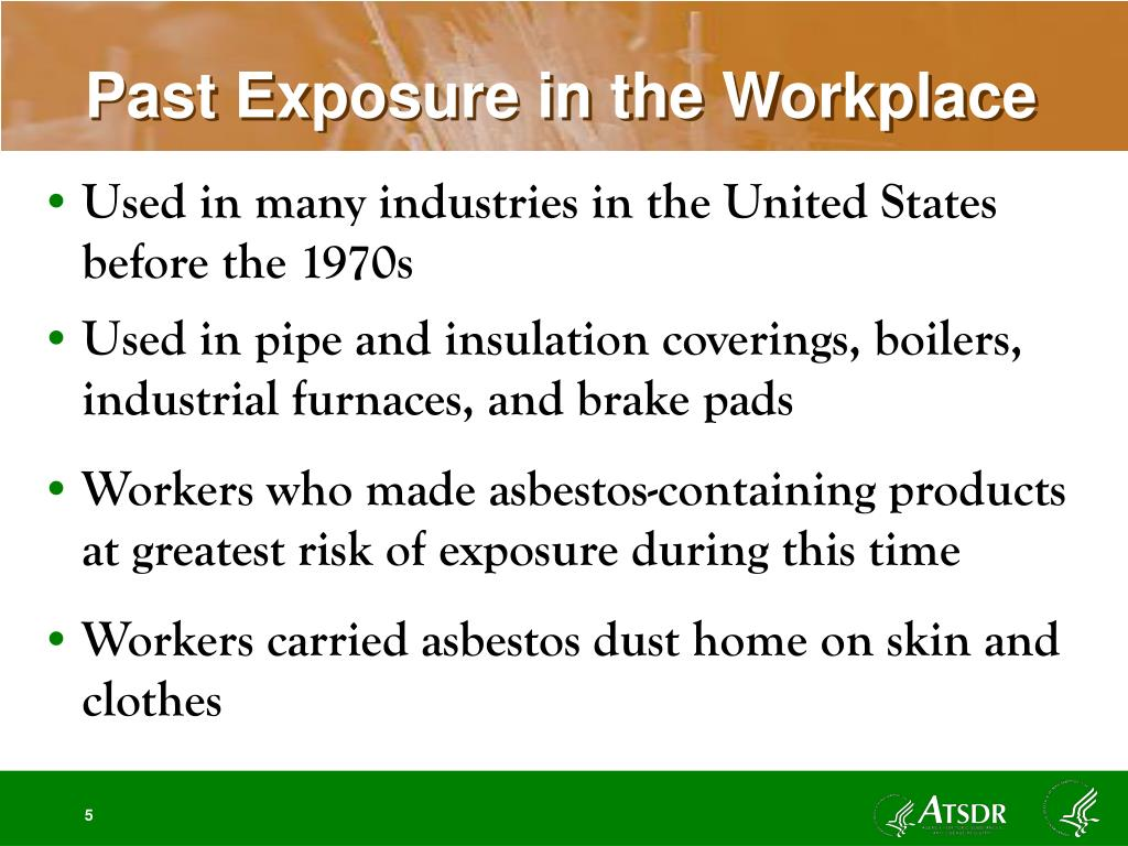 Past Exposure in the Workplace