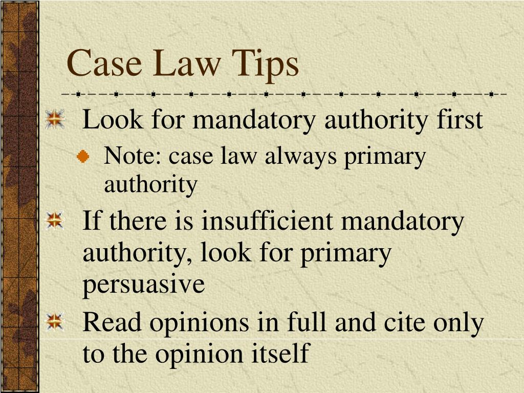 Case Law Tips
