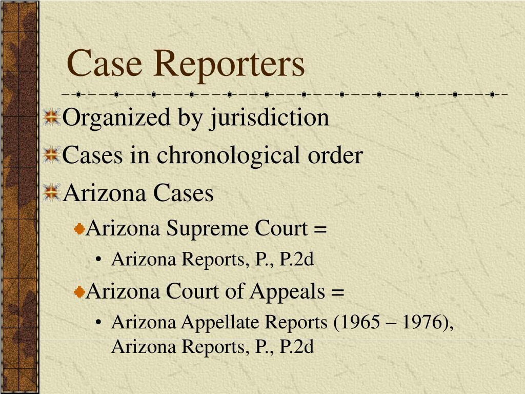 Case Reporters