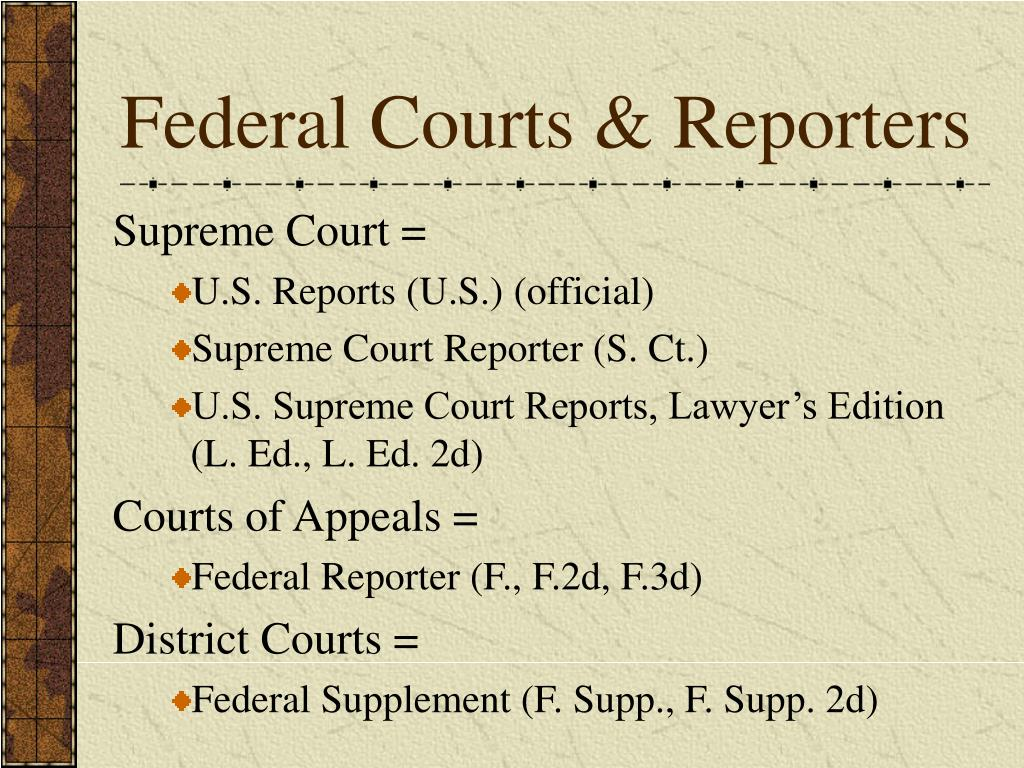 Federal Courts & Reporters