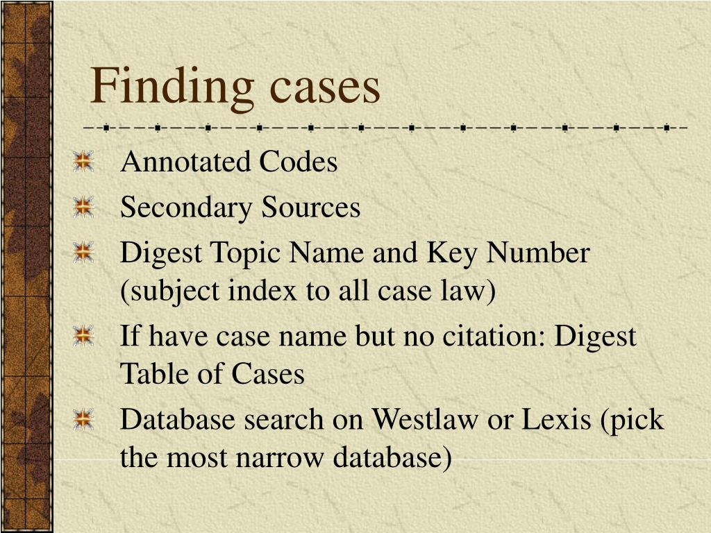 Finding cases