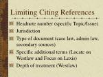 limiting citing references