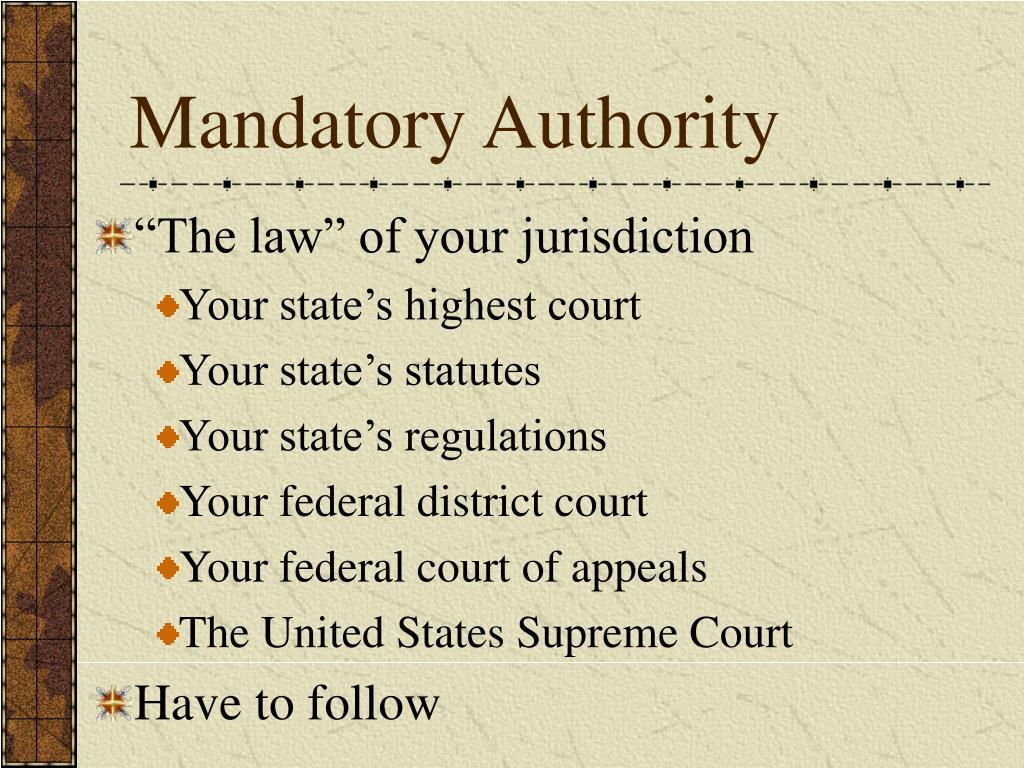 Mandatory Authority