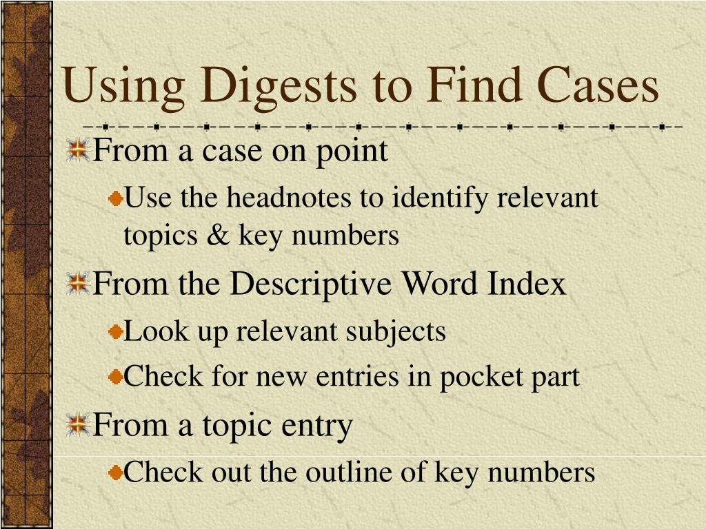 Using Digests to Find Cases