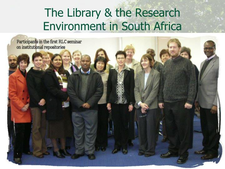 The Library & the Research Environment in South Africa