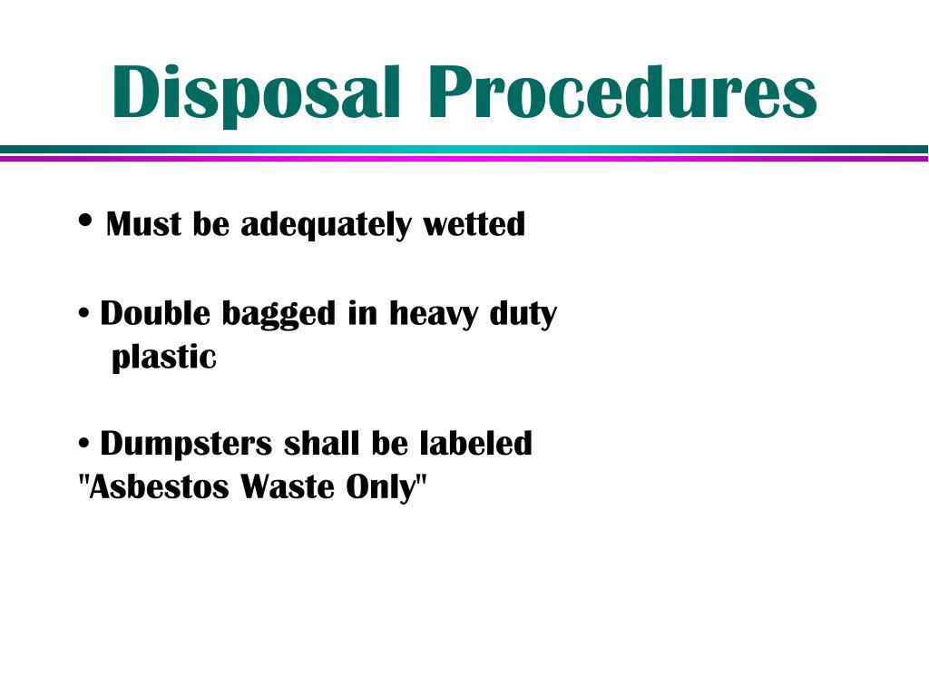 Disposal Procedures