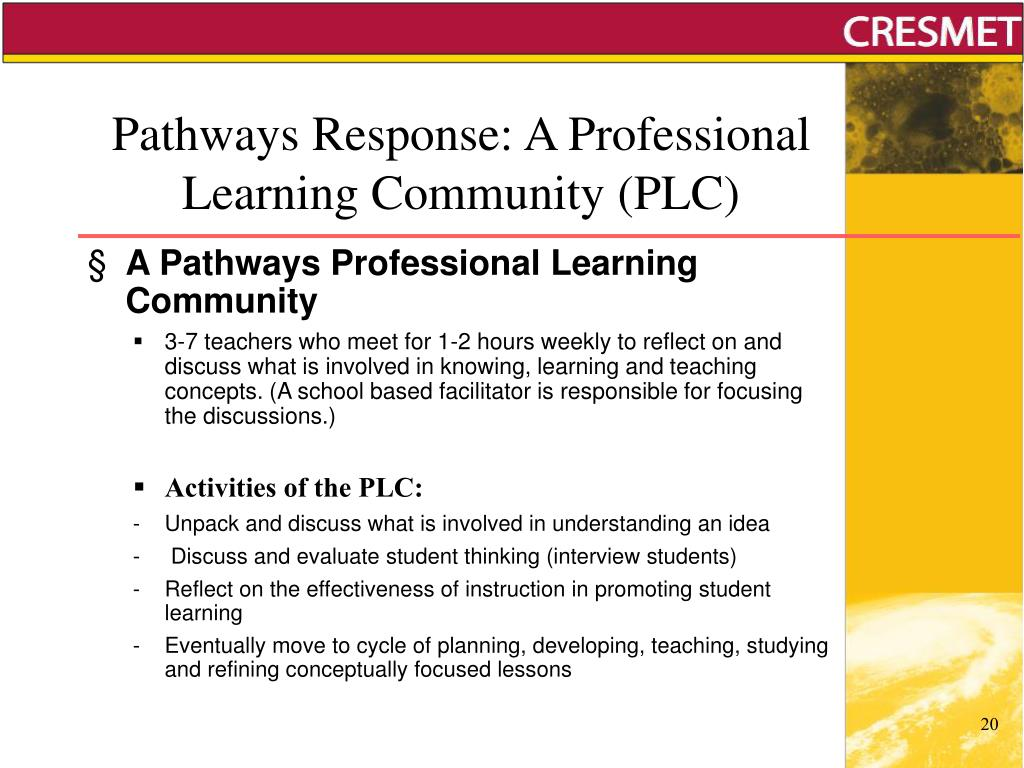 Pathways Response: A Professional Learning Community (PLC)