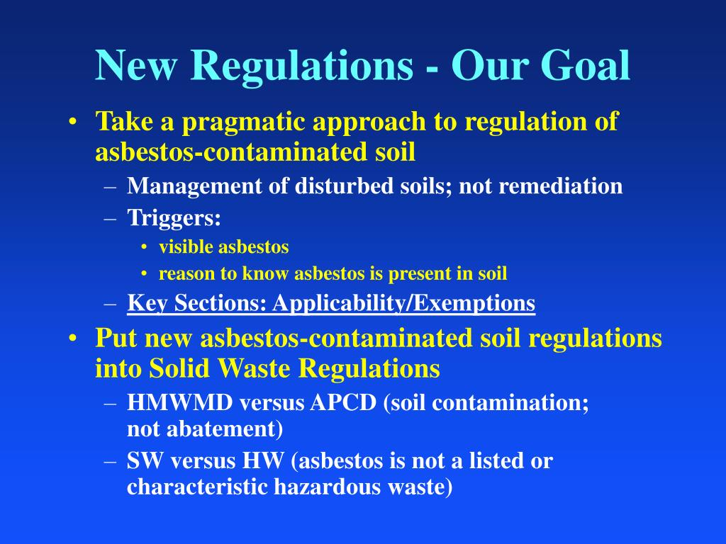 New Regulations - Our Goal