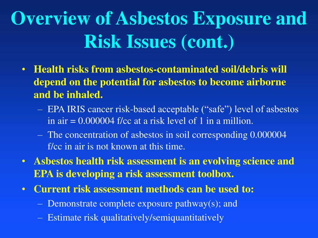 Overview of Asbestos Exposure and Risk Issues (cont.)