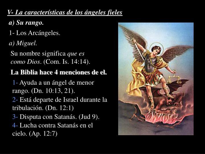 V- La características de los ángeles fieles