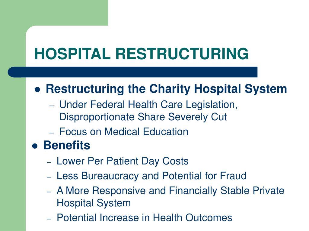 HOSPITAL RESTRUCTURING