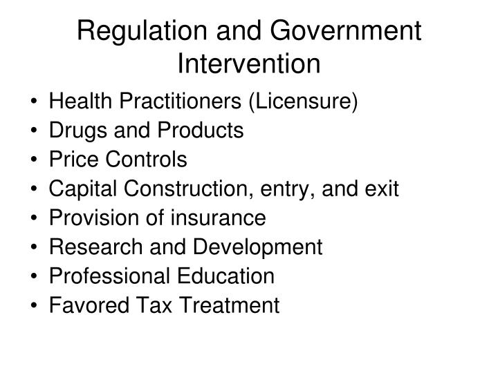 Regulation and Government Intervention