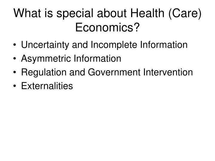 What is special about Health (Care) Economics?