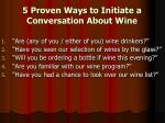 5 proven ways to initiate a conversation about wine