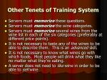 other tenets of training system