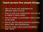 teach servers five simple things