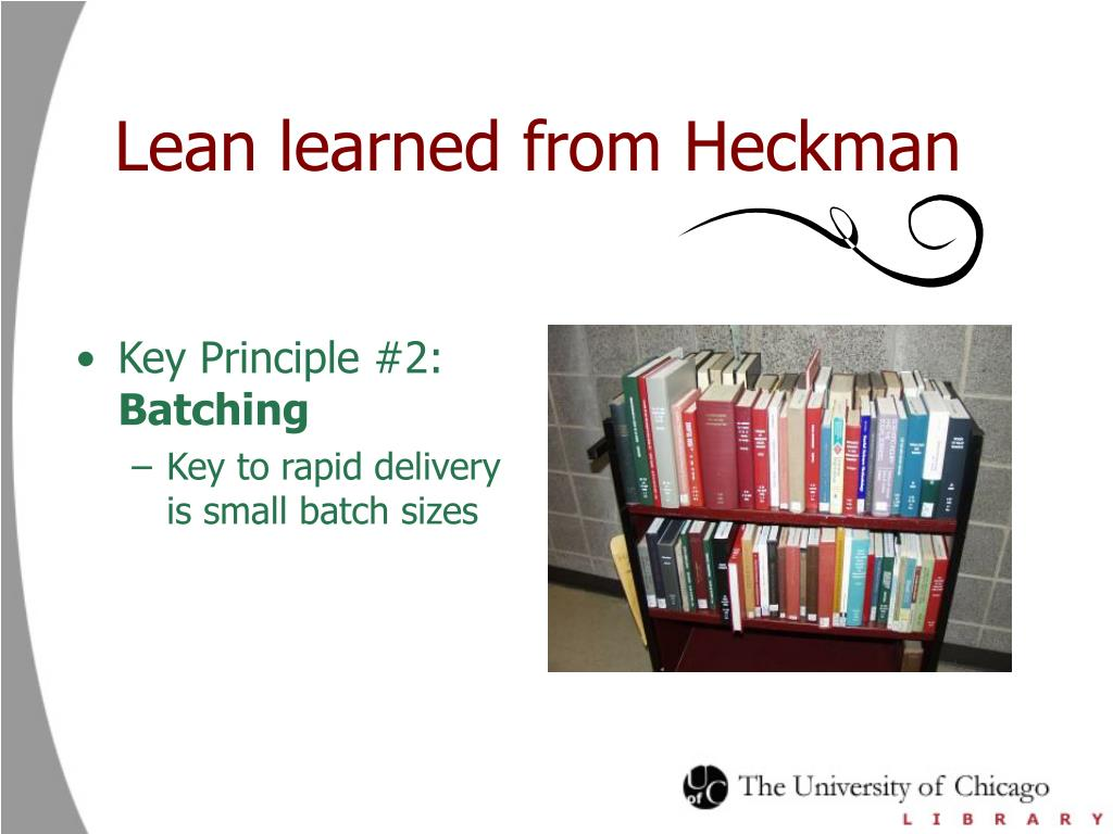 Lean learned from Heckman
