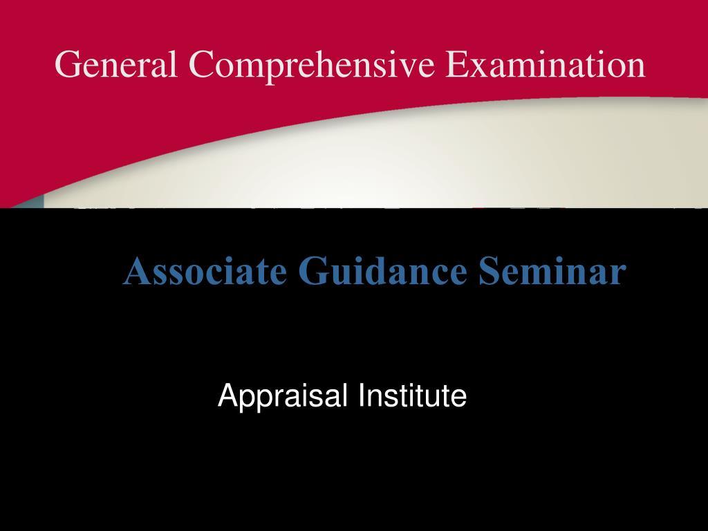 General Comprehensive Examination