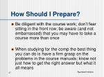 how should i prepare