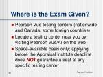 where is the exam given