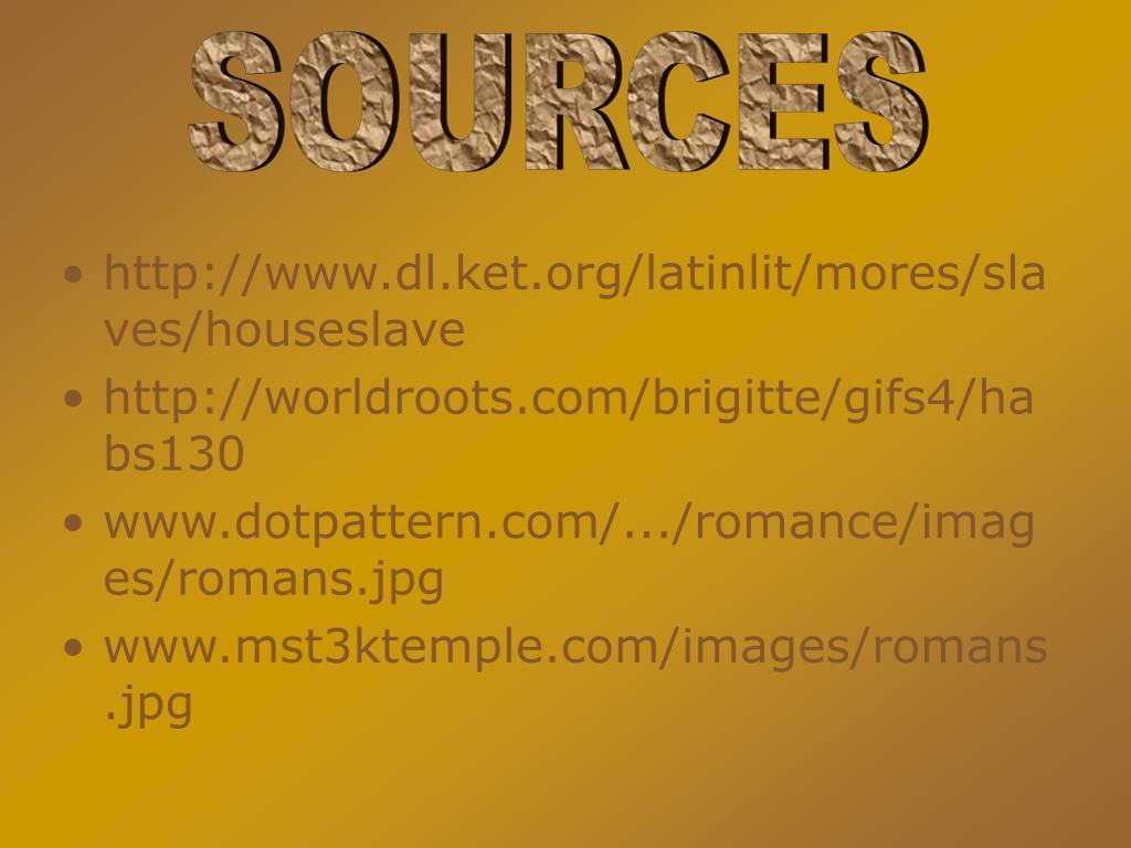 http://www.dl.ket.org/latinlit/mores/slaves/houseslave