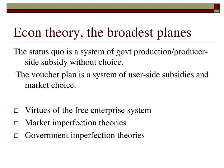 Econ theory, the broadest planes