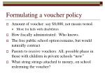 formulating a voucher policy