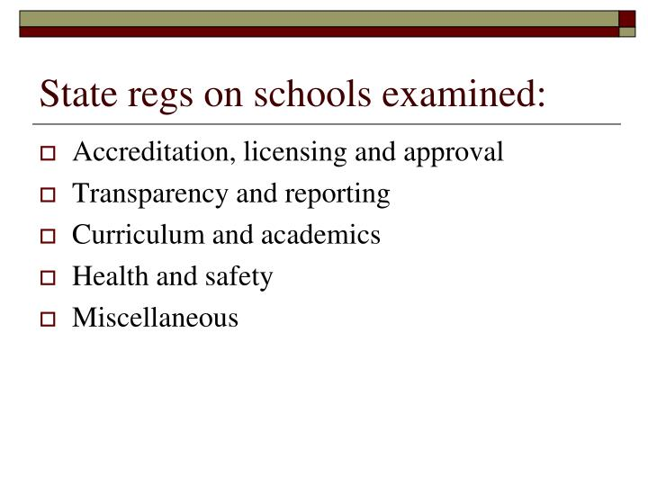 State regs on schools examined: