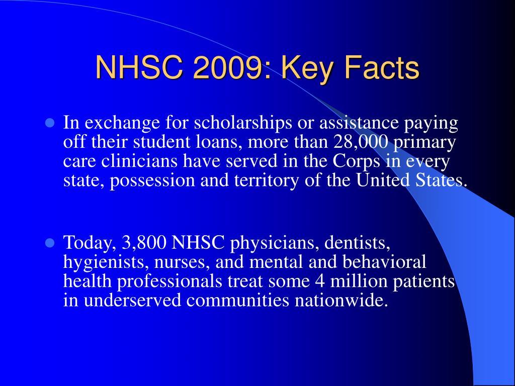 NHSC 2009: Key Facts