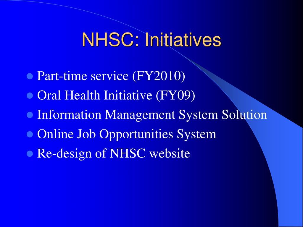 NHSC: Initiatives
