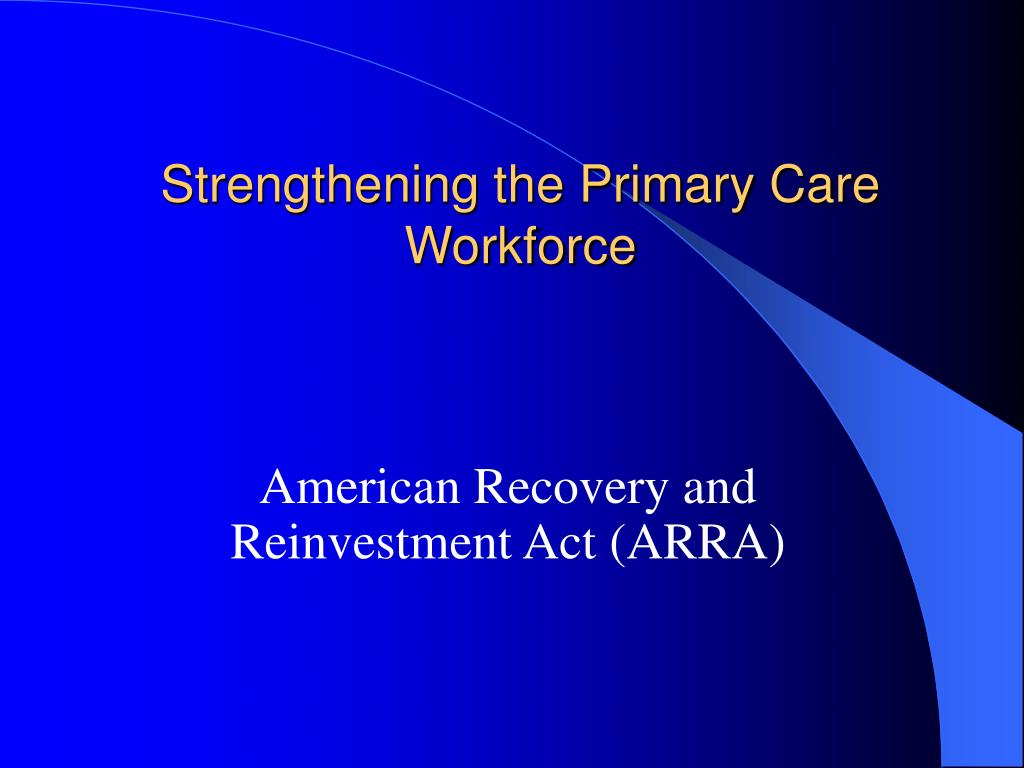 Strengthening the Primary Care Workforce