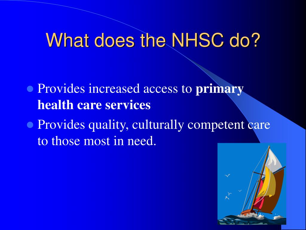 What does the NHSC do?