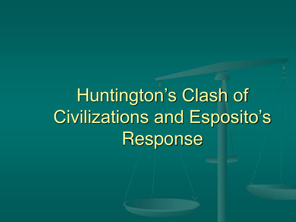 huntingtons thesis civilizations