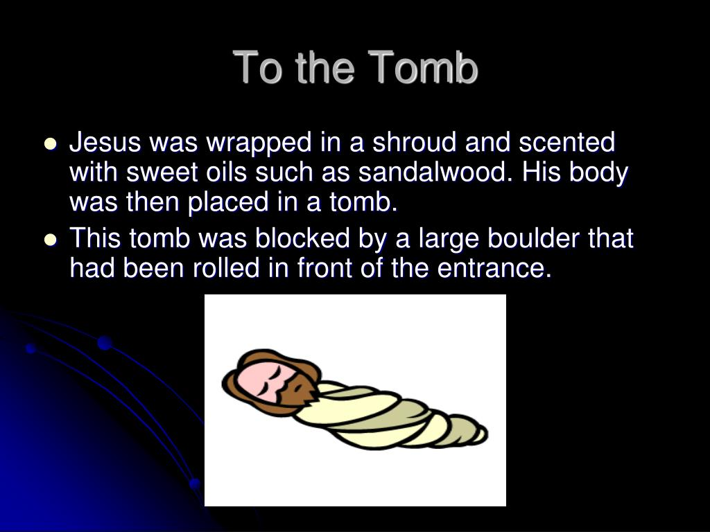 To the Tomb