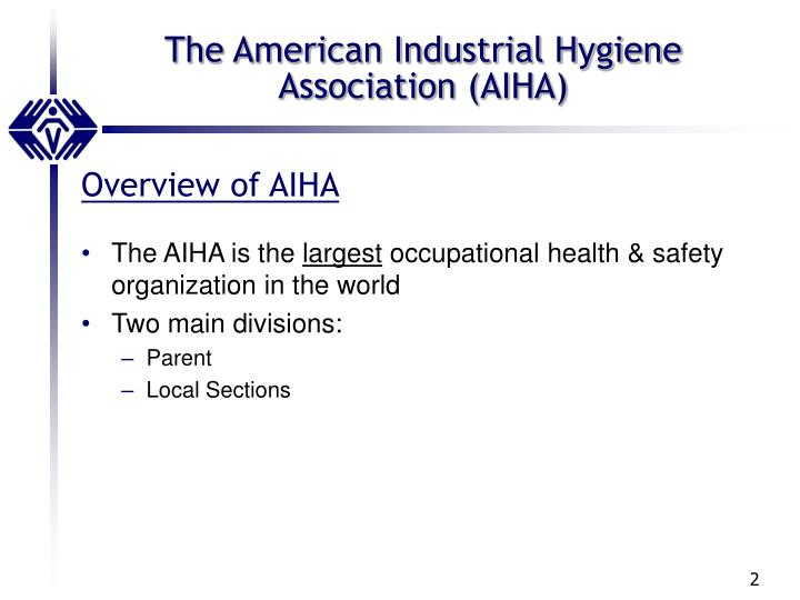 The american industrial hygiene association aiha