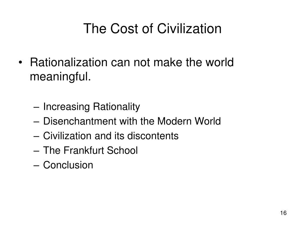 The Cost of Civilization