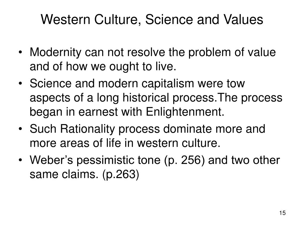Western Culture, Science and Values