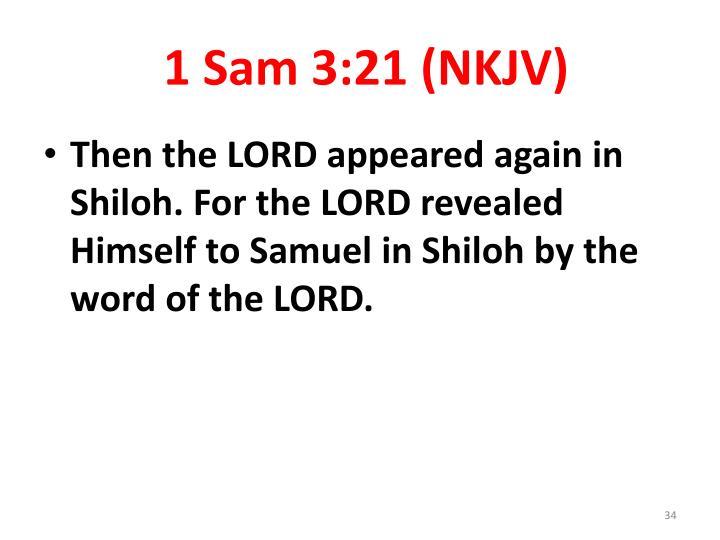 1 Sam 3:21 (NKJV)