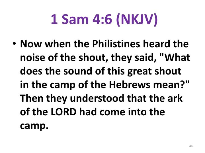 1 Sam 4:6 (NKJV)