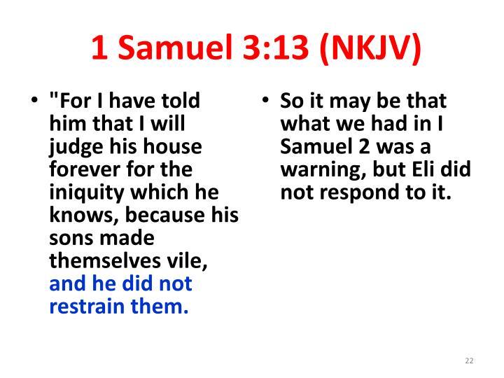 1 Samuel 3:13 (NKJV)