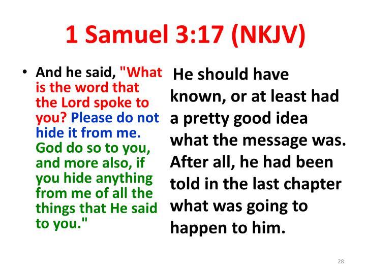 1 Samuel 3:17 (NKJV)